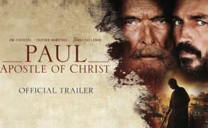 Official trailer released for 'Paul, Apostle of Christ'